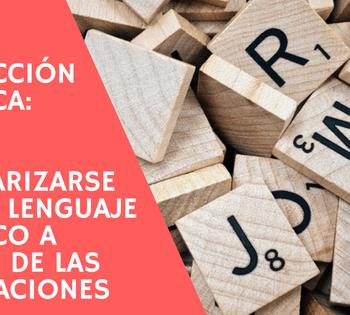 Traducción jurídica: Cómo familiarizarse con el lenguaje jurídico a través de las colocaciones