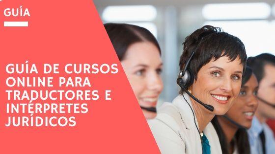 Guía cursos online de traducción jurídica