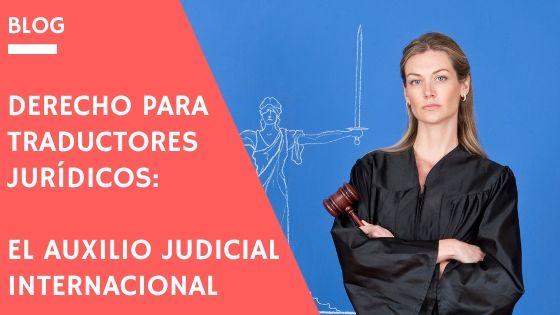 auxilio judicial internacional