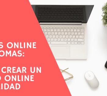 Cómo crear un curso online de calidad