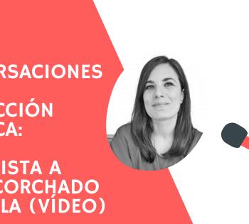 Entrevista a Irene Corchado Resmella