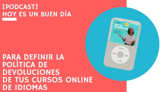 La política de devoluciones de tus cursos online de idiomas